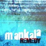 Mankala - Remedy