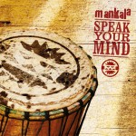 Mankala - Speak Your Mind